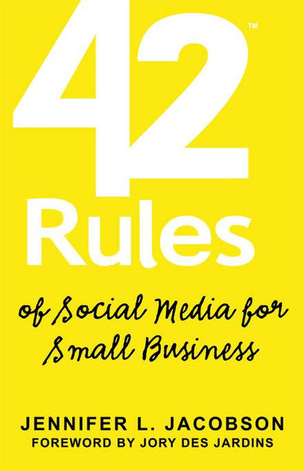 42 Rules of Social Media for Small Business EB9781607730156