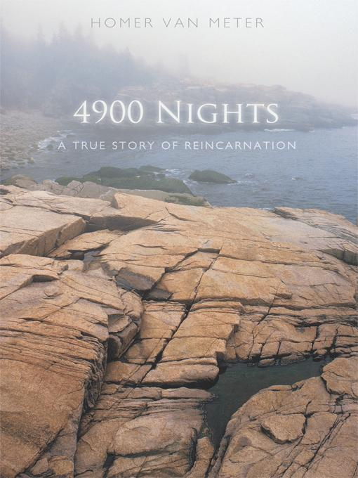 4900 Nights: A True Story of Reincarnation EB9781450296076