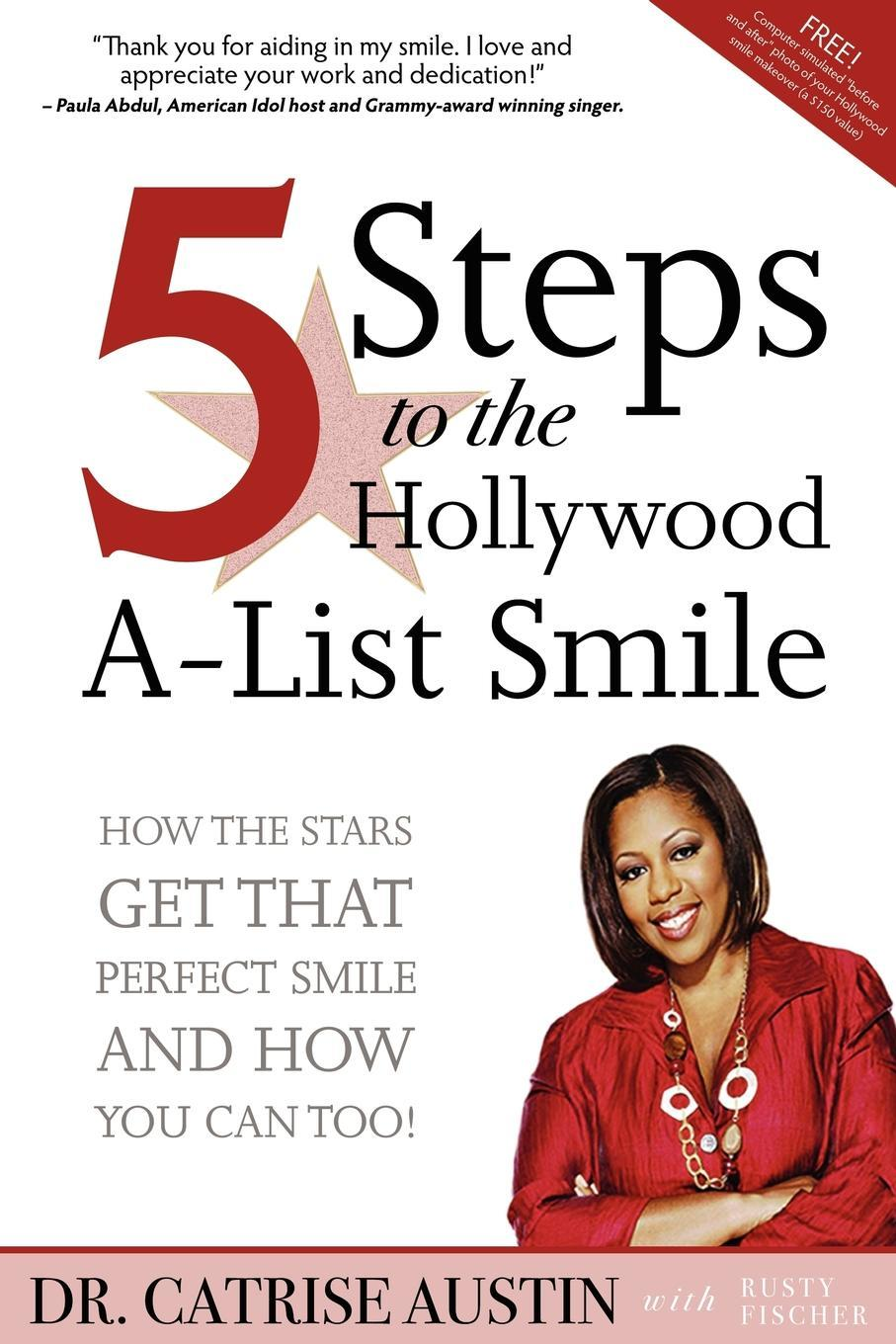 5 Steps to the Hollywood A-List Smile EB9781614482079