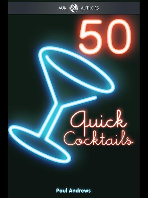 50 Quick Cocktail Recipes EB9781849891639