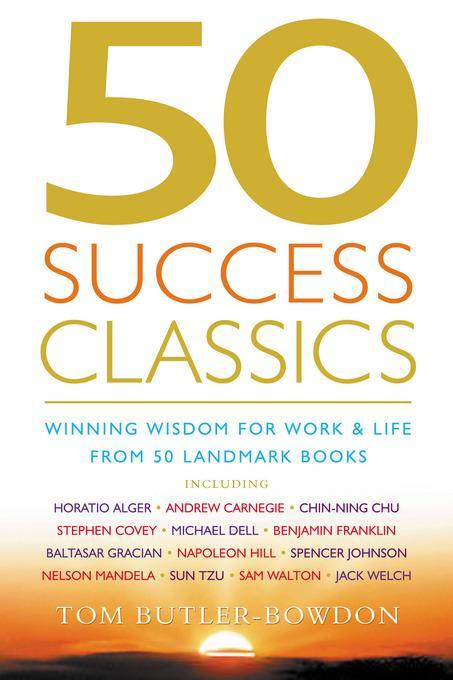 50 Success Classics: Winning Wisdom for Work & Life from 50 Landmark Books EB9781857884760