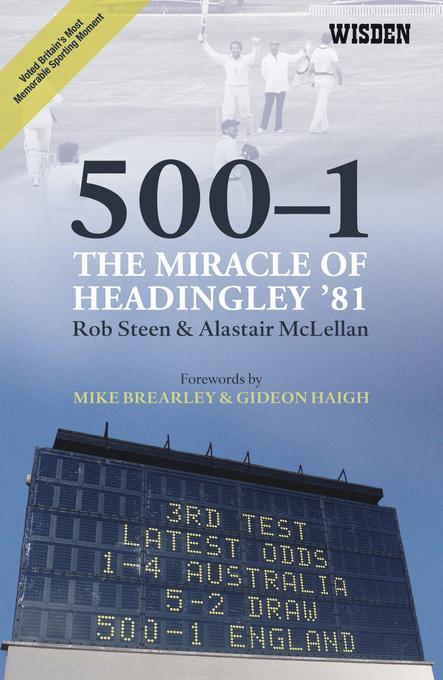 500-1: The Miracle of Headingley '81 EB9781408198902