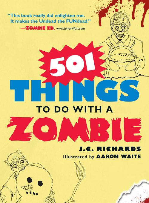 501 Things to Do with a Zombie EB9781440507922