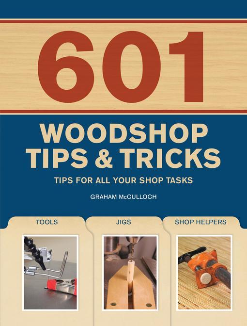 601 Woodshop Tips & Tricks EB9781440310195