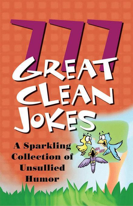 777 Great Clean Jokes EB9781607422976
