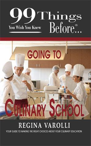 99 Things You Wish You Knew Before Going To  Culinary School EB9781937801106