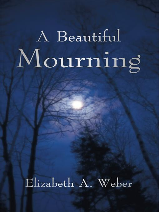 A Beautiful Mourning