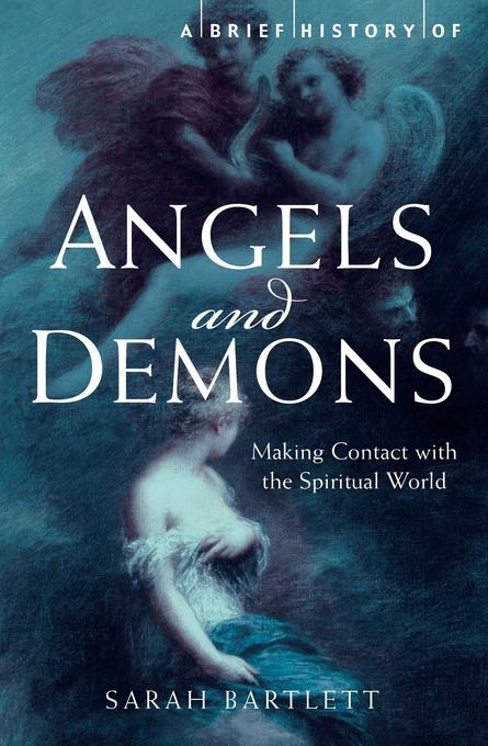 A Brief History of Angels and Demons EB9781849018289