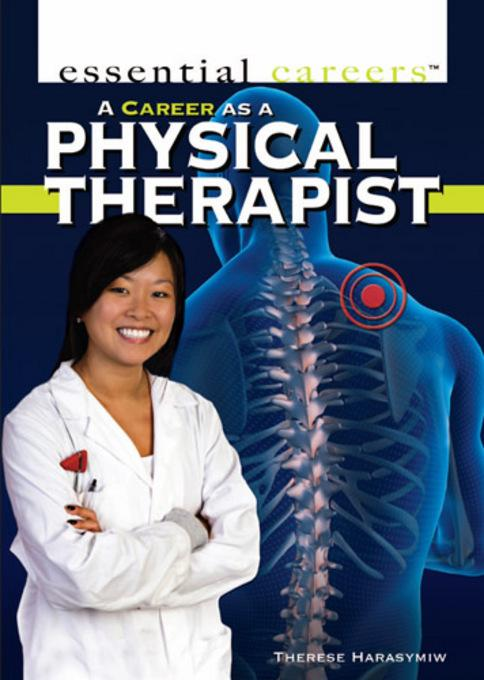 A Career as a Physical Therapist EB9781448807987