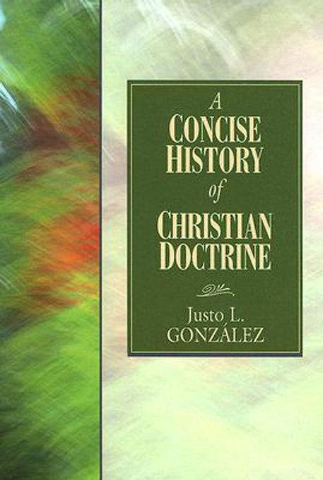 A Concise History of Christian Doctrine EB9781426719462