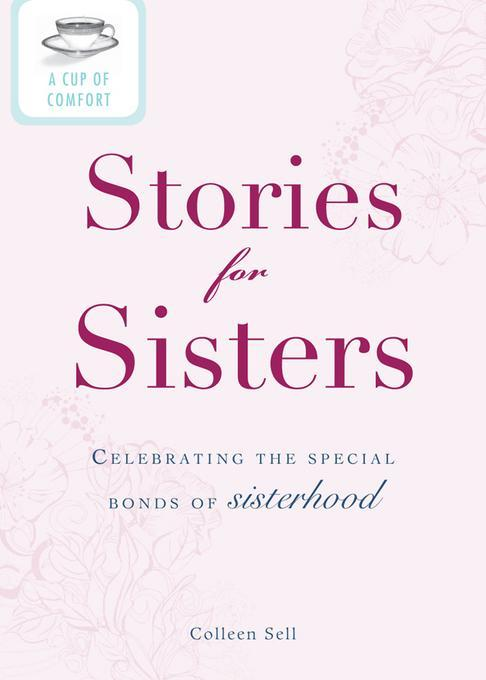 A Cup of Comfort Stories for Sisters EB9781440537493