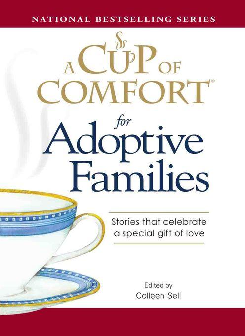 A Cup of Comfort for Adoptive Families EB9781440514210