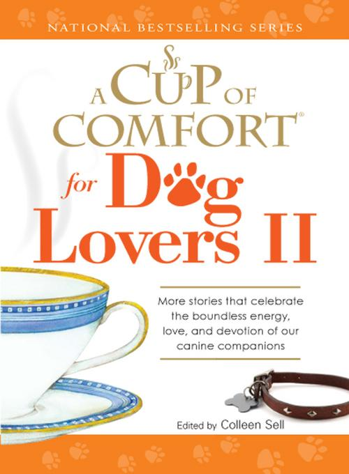 A Cup of Comfort for Dog Lovers II EB9781440514234