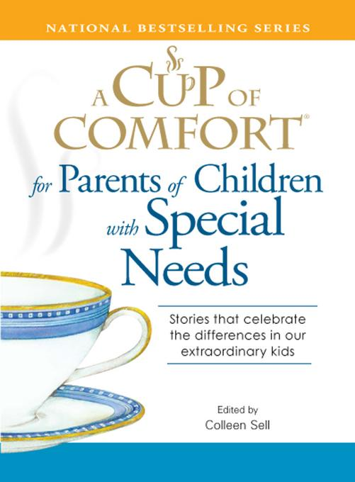 A Cup of Comfort for Parents of Children with Special Needs EB9781440519949