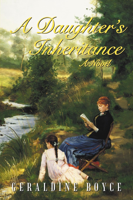 A Daughter's Inheritance: A Novel EB9781462070930