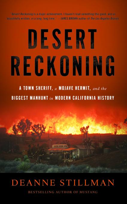 A Desert Reckoning: A Town Sheriff, a Mojave Hermit, and the Biggest Manhunt in Modern California History EB9781568586915