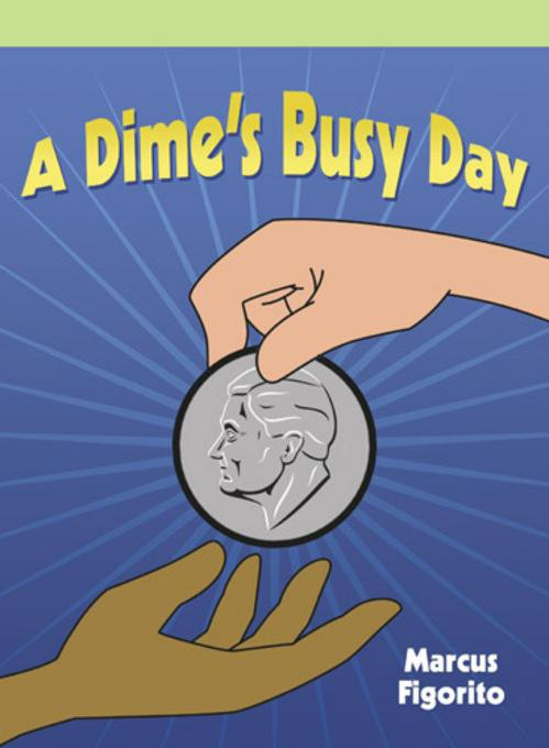 A Dime's Busy Day EB9781448835225