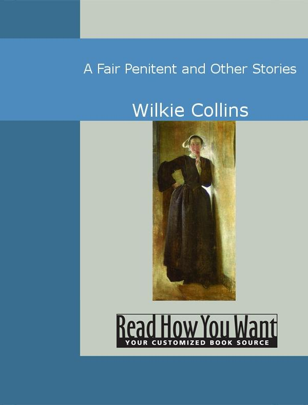 A Fair Penitent and Other Stories EB9781442947863
