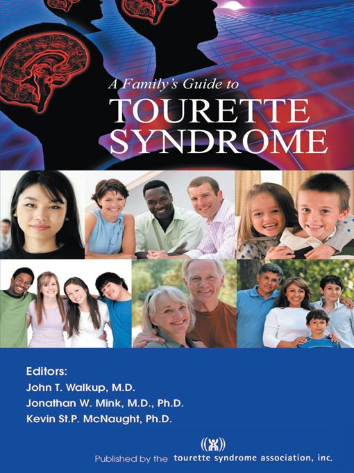 A Family's Guide to Tourette Syndrome EB9781462068593