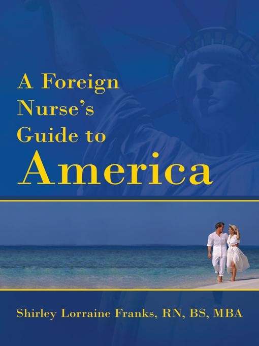 A Foreign Nurse's Guide to America EB9781469738185