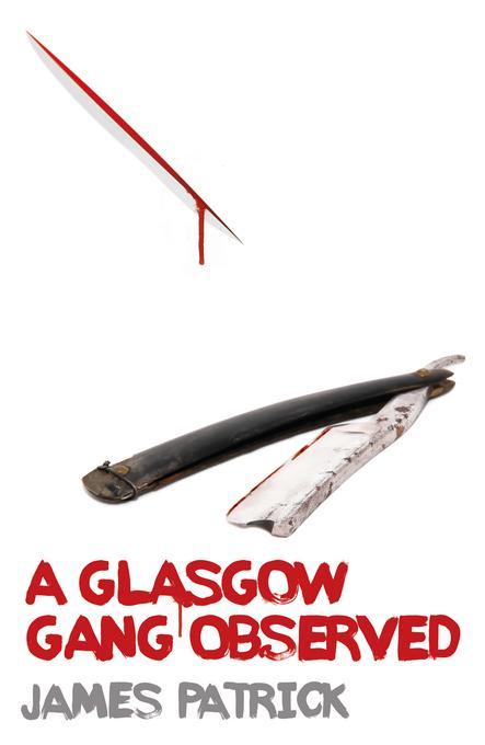 A Glasgow Gang Observed EB9781906000080