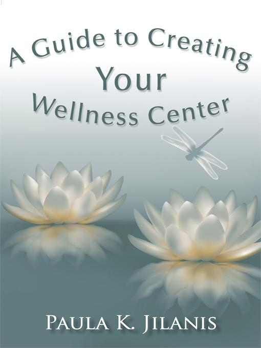 A Guide to Creating Your Wellness Center EB9781450288637