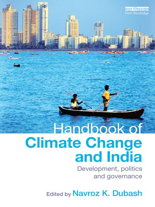 A Handbook of Climate Change and India EB9781136521584