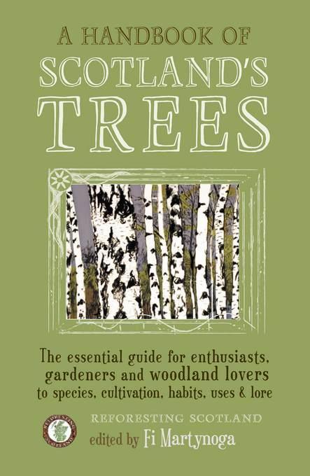 A Handbook of Scotland's Trees EB9781887354912