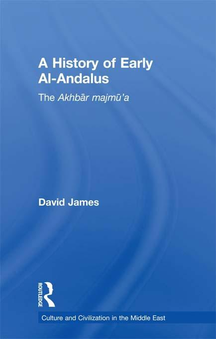 A History of Early al-Andalus EB9781136663048