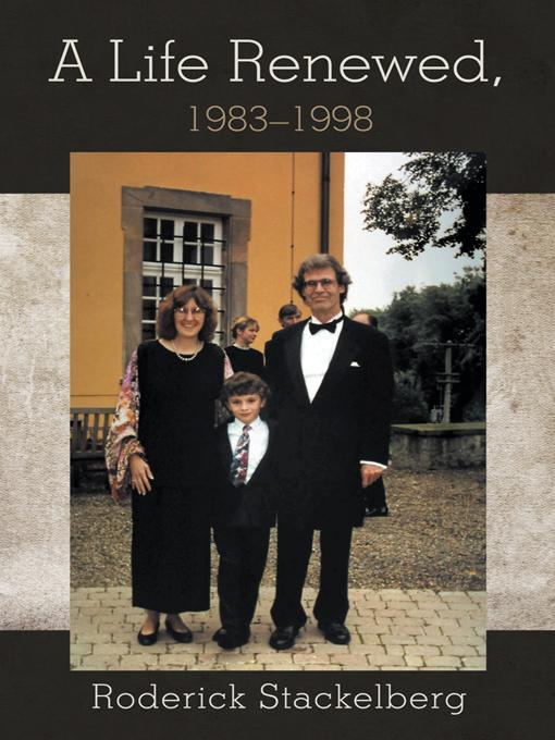 A Life Renewed, 1983-1998 EB9781475930382