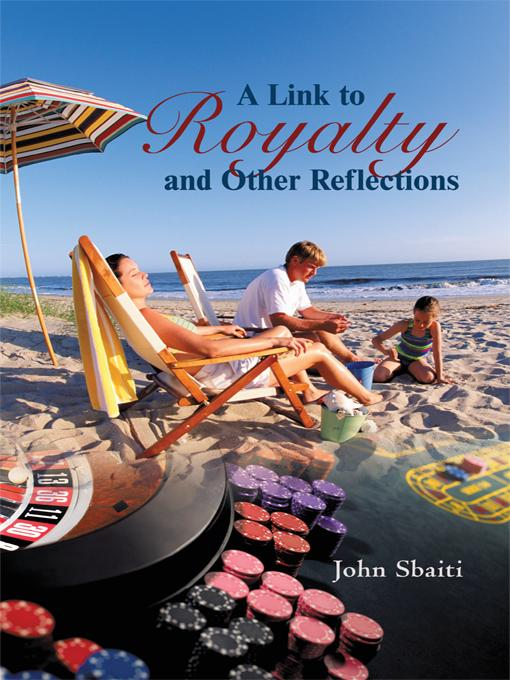 A Link to Royalty and Other Reflections