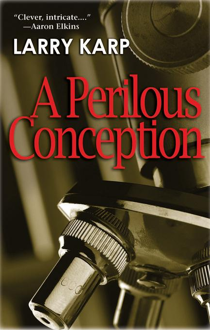 A Perilous Conception: A Detective Baumgartner Mystery EB9781615953233