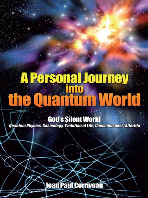 A Personal Journey into the Quantum World EB9781440148262