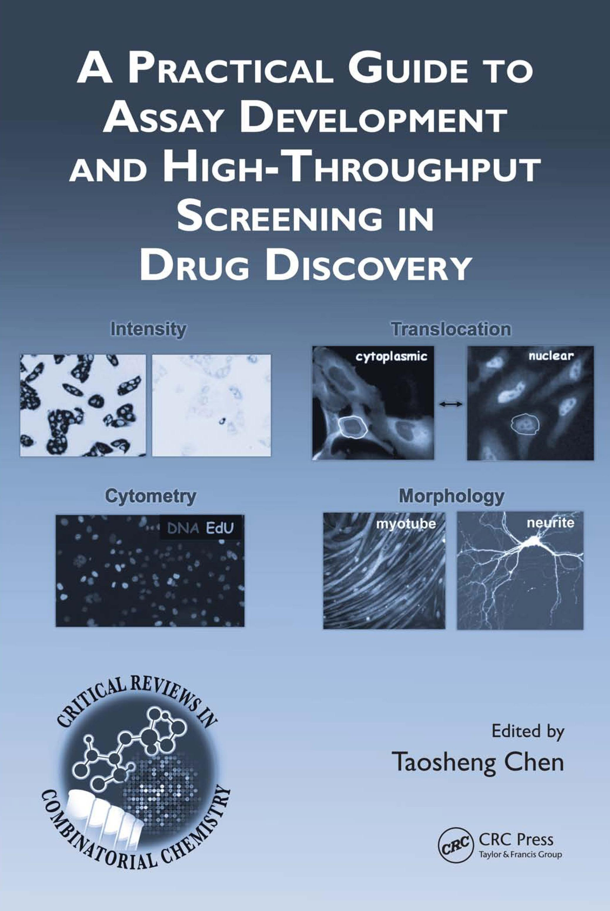 A Practical Guide to Assay Development and High-Throughput Screening in Drug Discovery EB9781420070514