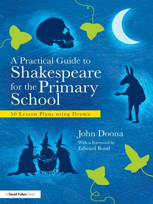 A Practical Guide to Shakespeare for the Primary Classroom EB9781136732553