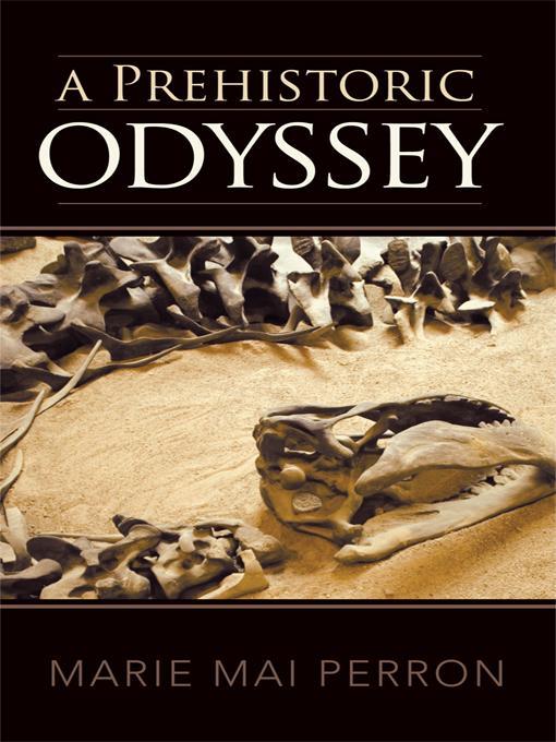 A Prehistoric Odyssey EB9781462018680