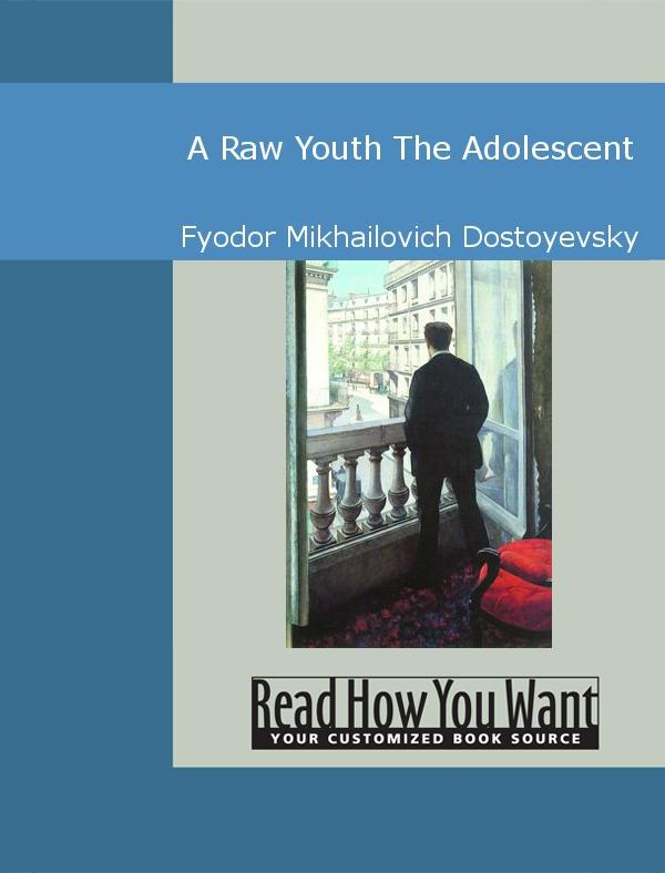 A Raw Youth: The Adolescent