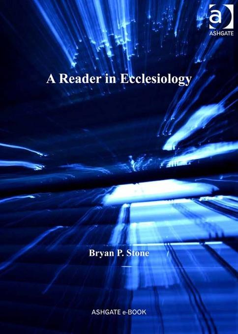 A Reader in Ecclesiology EB9781409428572