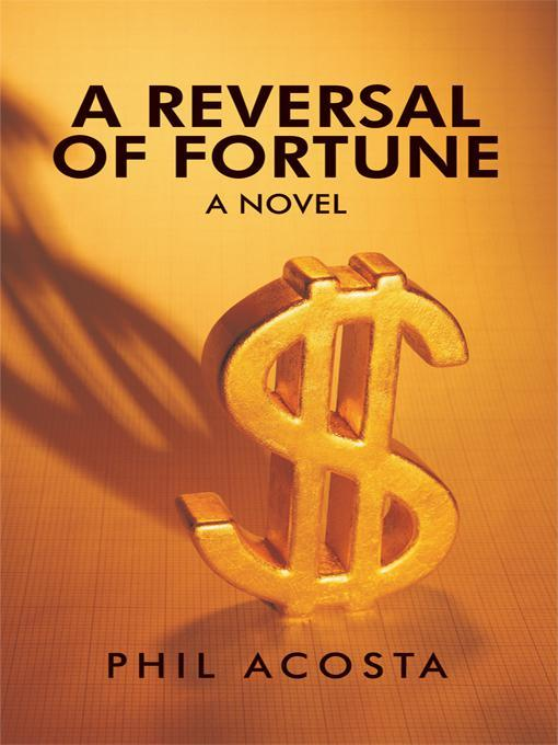 A Reversal of Fortune: A Novel EB9781462030651