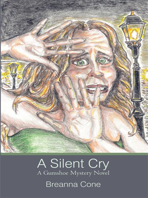 A Silent Cry: A Gumshoe Mystery Novel EB9781462033652