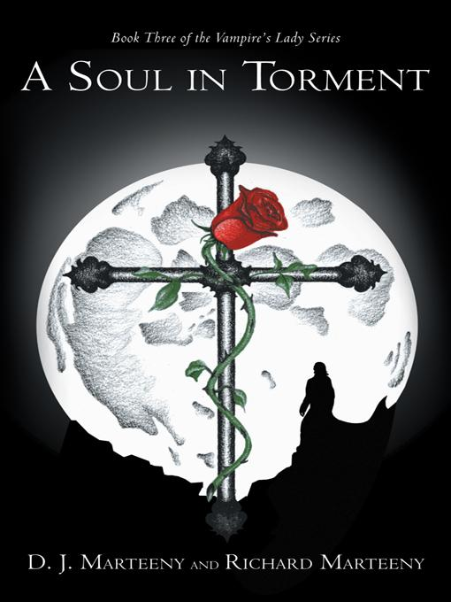 A Soul in Torment: Book Three of the Vampire's Lady Series EB9781475938845