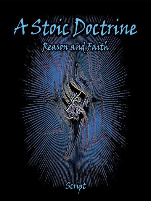 A Stoic Doctrine:  Reason and Faith EB9781469792934