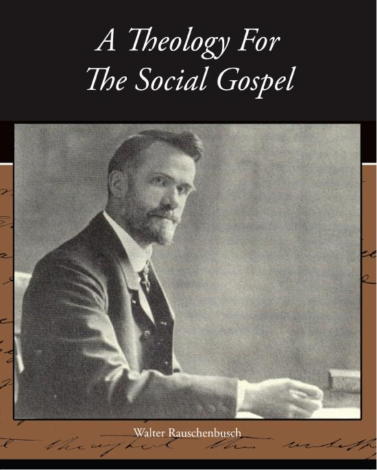 A Theology For The Social Gospel EB9781438591940