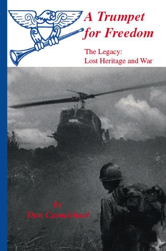 A Trumpet for Freedom - The Legacy:Lost Heritage and War EB9781412245586