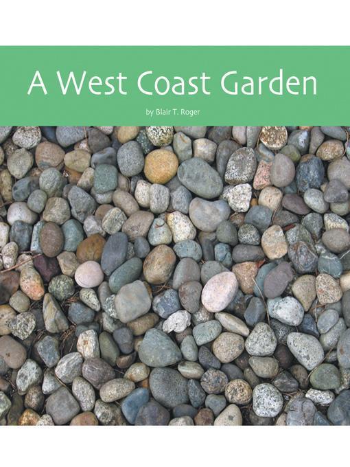 A West Coast Garden EB9781466912502