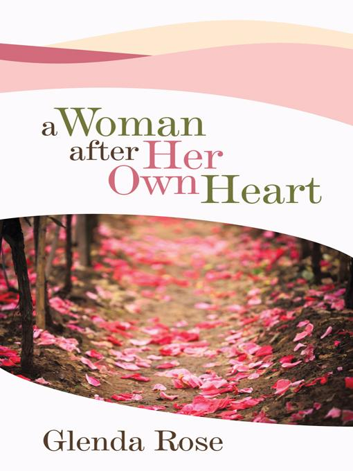 A Woman after Her Own Heart EB9781462070602