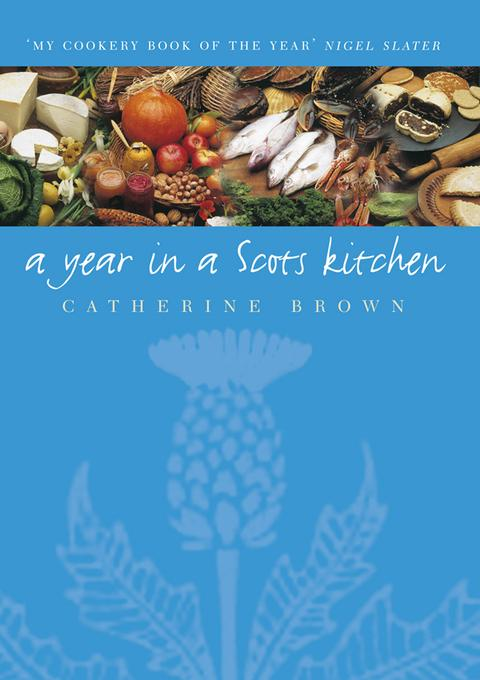 A Year In A Scots Kitchen EB9781906476847