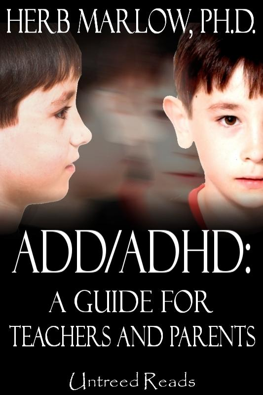 ADD/ADHD: A Guide for Parents and Teachers EB9781611871258