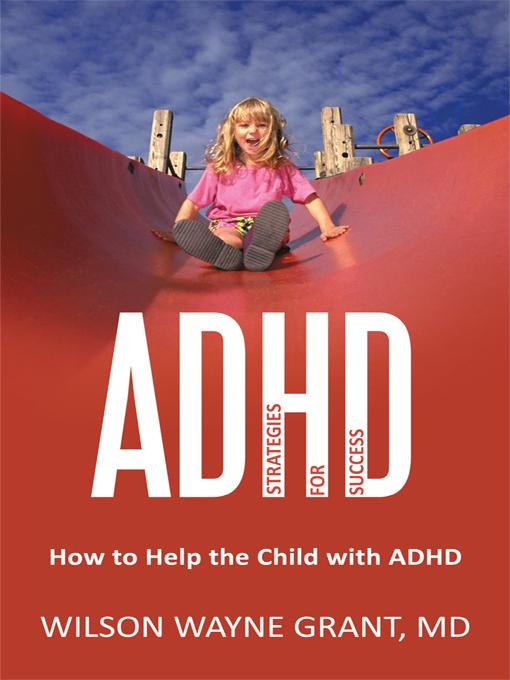 ADHD: Strategies for Success: How to Help the Child with ADHD EB9781462042418