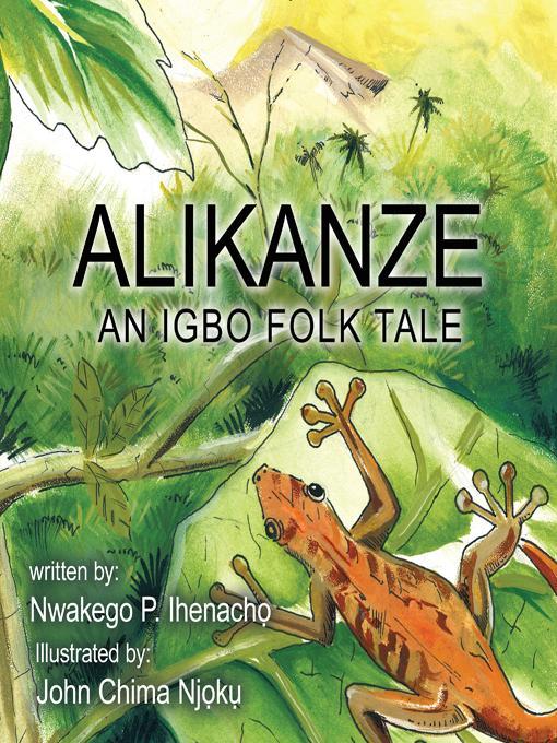 ALIKANZE: An Igbo Folk Tale EB9781466919372